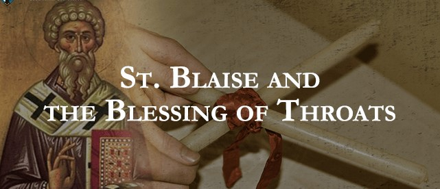 ST. BLAISE MEMORIAL-Blessing of Throats February 3 8 AM Mass
